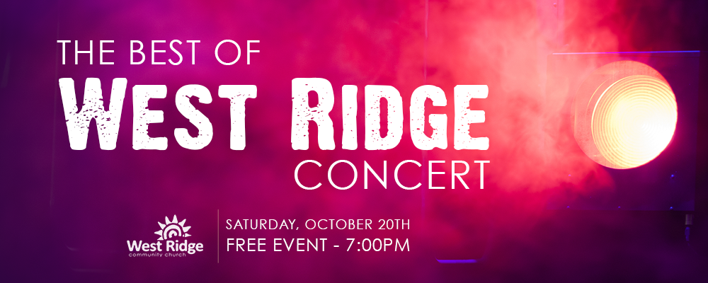 The Best of West Ridge Concert