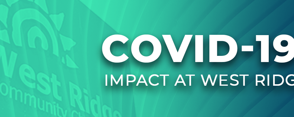 COVID-19: Impact at West Ridge