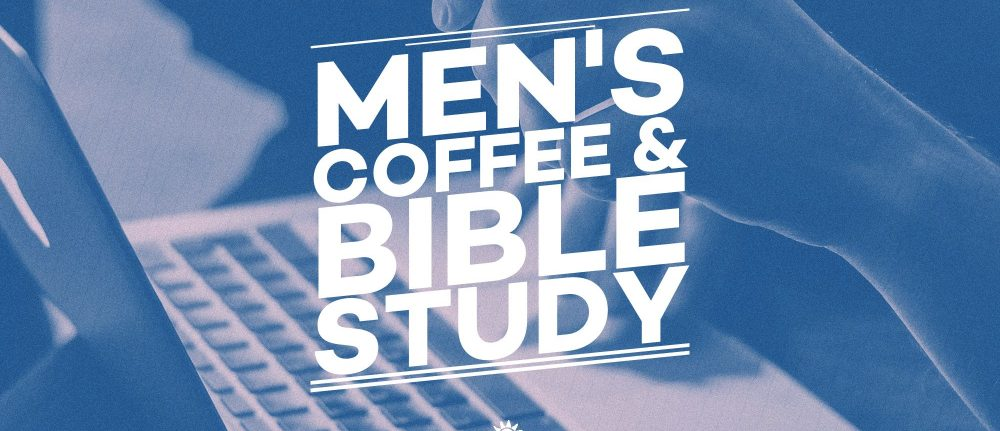 Men's Coffee & Bible Study