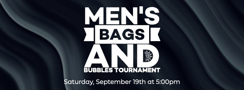 Men's Bags & Bubbles Tournament