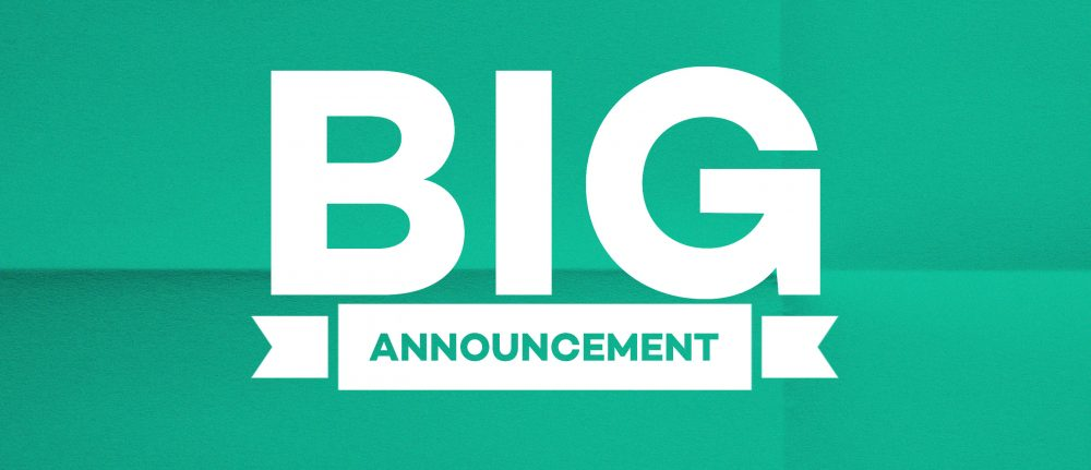 BIG Announcement from the Leadership Team